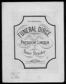 Prest. Lincoln's funeral dirge