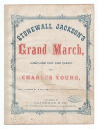 Grand march illustrative of Stonewall Jackson's way