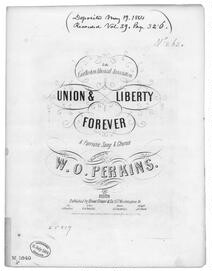Union and liberty forever