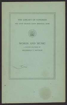 Words and music a lecture delivered in the Whittall Pavilion of the Library of Congress, December 10, 1953