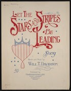 Let the stars and stripes be leading song