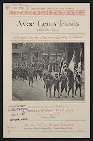 Avec leurs fusils a French song for Americans fighting in France