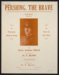 Pershing the brave song : a patriotic march song : a tale of the war
