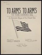To arms to arms 'tis your country's call : a patriotic rhyme of the present time