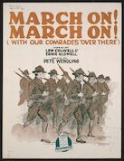 March on! March on! (with our comrades over there)