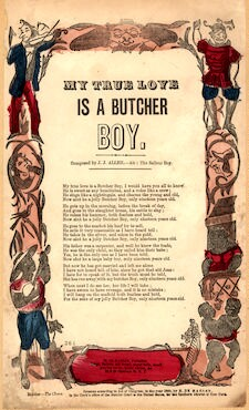 My true love is a butcher boy. Composed by J. J. Allen. Air: The saileur boy. H. De Marsan, Publisher, 38 & 60 Chatham Street, N. Y