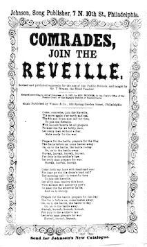 Comrades, join the reveille. Johnson, Song Publisher, 7 N. 10th St. Phila