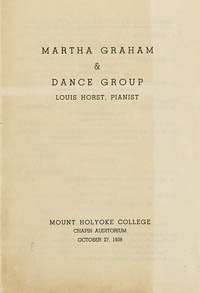 [Martha Graham and Dance Group, Mount Holyoke College, October 27, 1938]  [concert program]