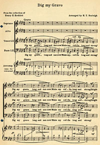 """ Dig My Grave,"" one of ""Two Negro Spirituals"" by Harry Thacker Burleigh"