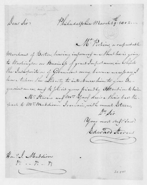 Edwards Stevens to James Madison, March 19, 1802. Introduction of Samuel G. Perkins.