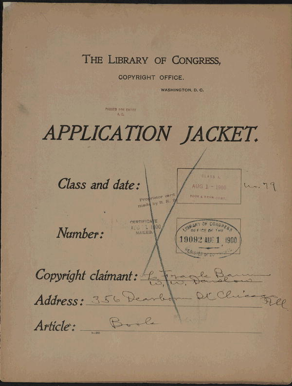 [Copyright registration application from claimant L. Frank Baum for The wonderful wizard of Oz and The Navy alphabet].